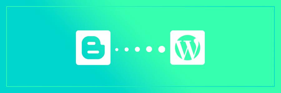 Migrer un blog de Blogger vers WordPress