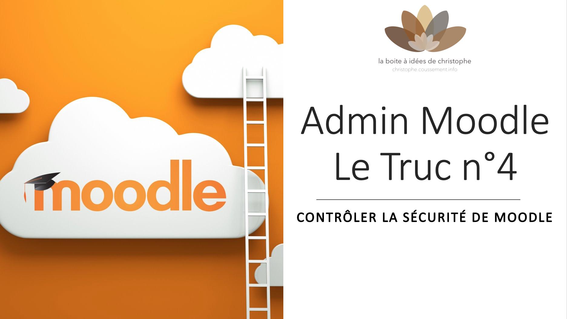 Admin Moodle – le truc n°4 : contrôler la sécurité de Moodle