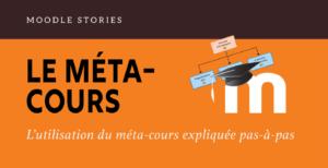 Read more about the article Moodle stories : le méta-cours [2021]